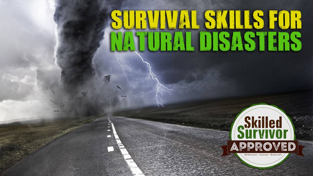 survival skills for natural disasters