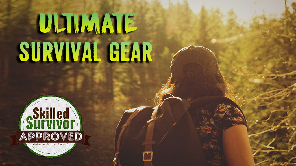 Ultimate Survival Gear List