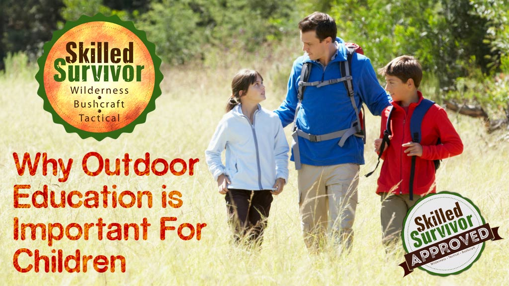 Why Outdoor Education is Important for Children