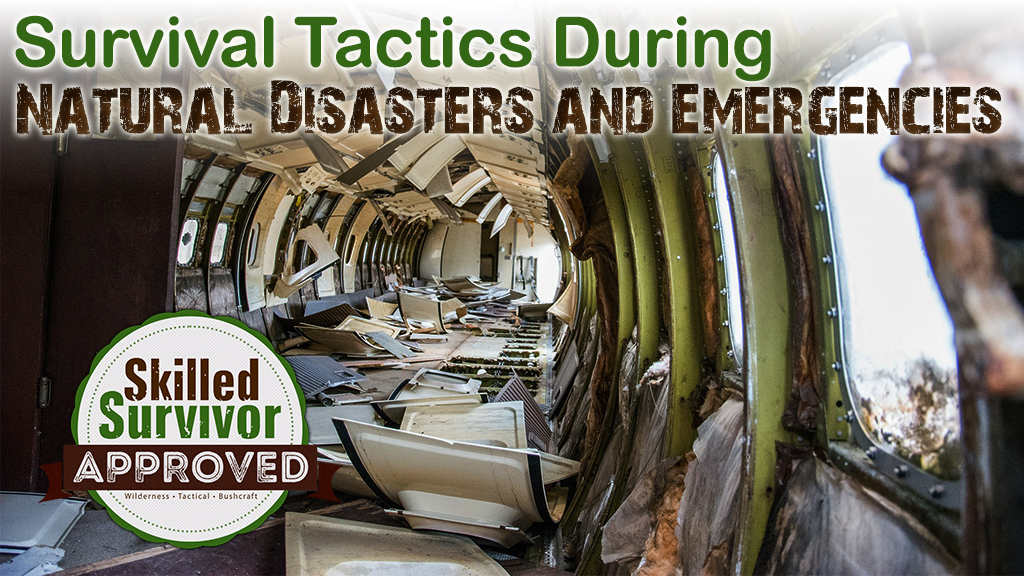 Survival Tacitcs During Natural Disasters and Emergencies